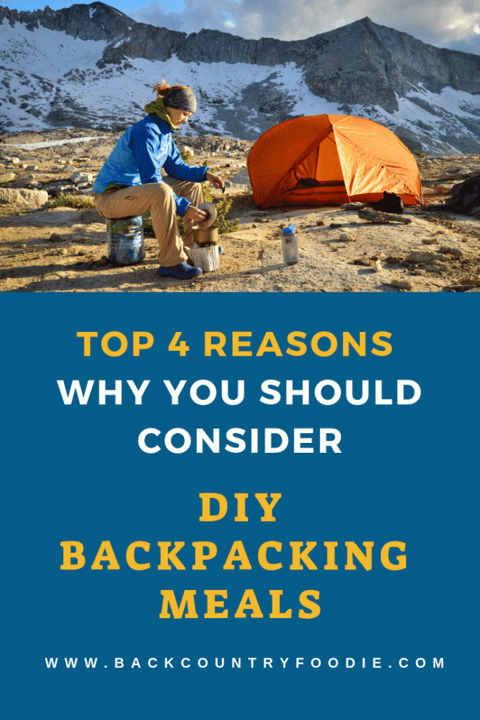 """Questioning if dehydrating your own backpacking meals is right for you? We share the top four benefits of DIY dehyrated meals over the commercially prepared options. With this post, you will also gain access to the FREE downloadable """"Backcountry Food Guide and Meal Plan"""" that will help you plan for your next backpacking adventure. #backpackingfood #dehydratedfood #backpackingmeals #diymeals"""
