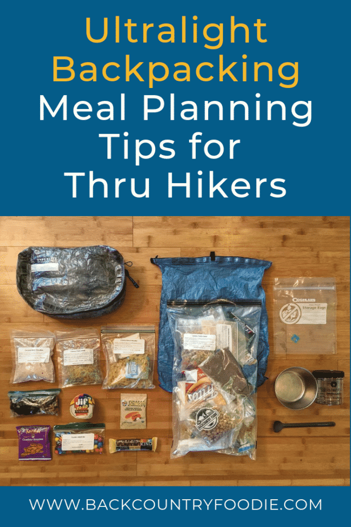 Struggling with meal planning for your upcoming thru hike or backpacking trip? This post provides 22 tips for how to create ultralight backpacking meal plans including how to adjust recipes to meet high calorie needs, safely preparing meals for the long distance hikes and preparing for your trek in advance. For more post likes this one, visit our blog at www.backcountryfoodie.com/blog. #backcountryfoodie #backpackingmealplantips #thruhiking