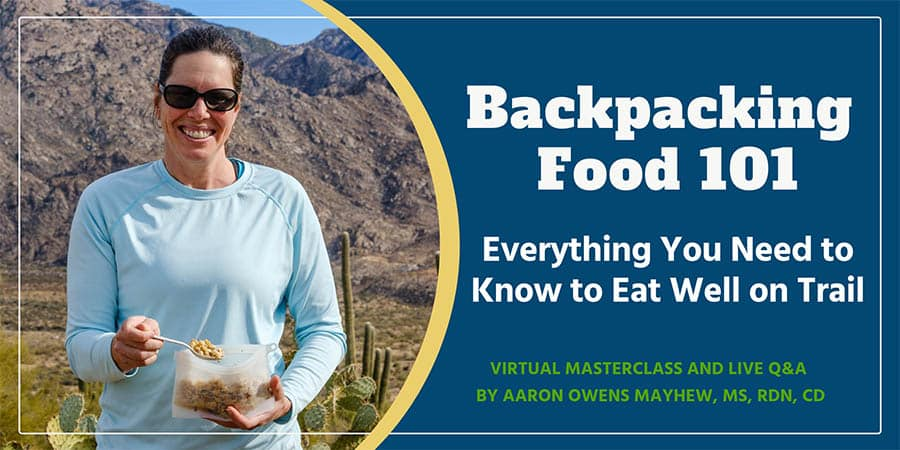 backpacking food 101 backcountry foodie masterclass